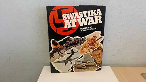 9780850521733: Swastika at War: Photographic Record of the War in Europe as Seen by the Cameramen of the German Magazine 'Signal'