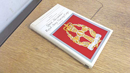 Queen Alexandra's Royal Army Nursing Corps (Famous regiments): Piggott, Juliet