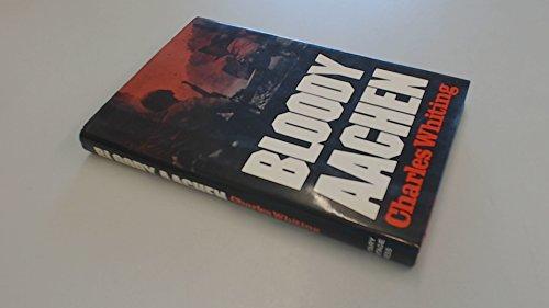 9780850522136: Bloody Aachen