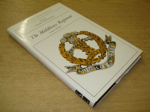 9780850522310: The Middlesex Regiment (Duke of Cambridge's Own) (The 57th and 77th of Foot) (Famous regiments)