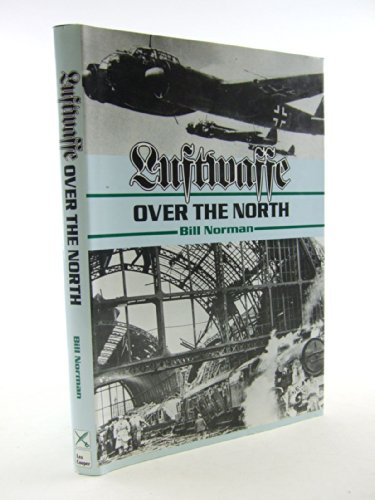 9780850522334: Luftwaffe Over the North