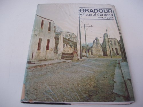 Oradour: Village of the Dead: Beck, Philip