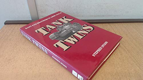 9780850522747: Tank Twins: East End Brothers in Arms: Eastend Brothers in Arms, 1943-45