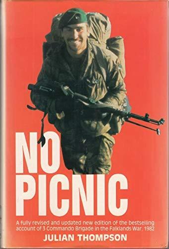 9780850523041: No Picnic: 3 Commando Brigade in the South Atlantic, 1982