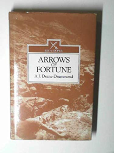 Arrows of Fortune: Deane-Drummond, A.J.