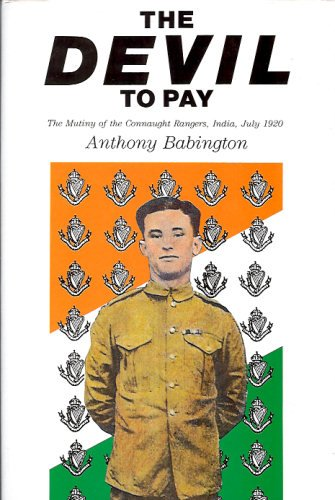 9780850523270: The Devil to Pay: The Mutiny of the Connaught Rangers, India, July, 1920