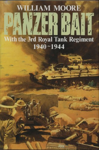 Panzer Bait: With The Third Royal Tank Regimental 1939-1945 (SCARCE HARDBACK FIRST EDITION, FIRST...