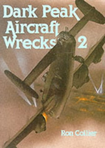 Dark Peak aircraft wrecks, Vols 1 & 2