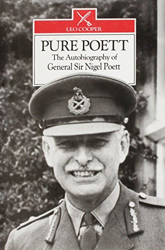Pure Poett - The Autobiography of General: Poett, Nigel