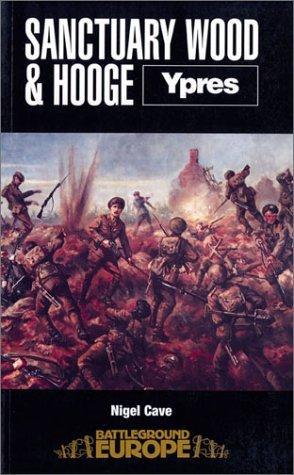 9780850523553: Sanctuary Wood and Hooge (Battleground Europe)