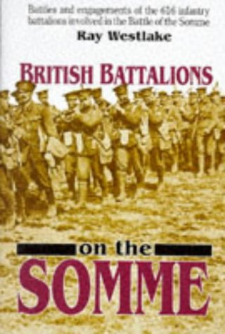 9780850523744: British Battalions on the Somme, 1916