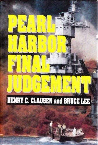 Pearl Harbor: Final Judgement: Clausen, Henry C.; Bruce Lee