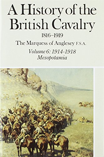A History of the British Cavalry, 1816-1919: Anglesey, George Charles
