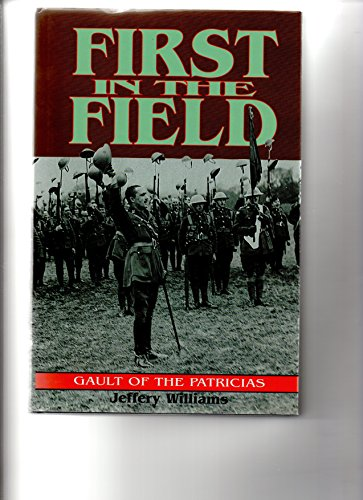 9780850524369: FIRST IN THE FIELD: Gault of the Patricia's