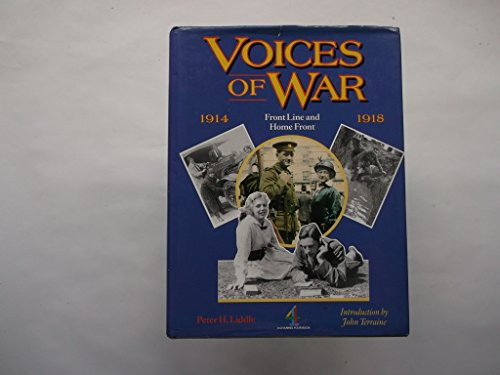 Voices of War: Front Line and Home Front (085052444X) by Peter Liddle
