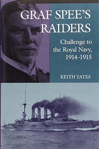 9780850524512: '''GRAF SPEE'S'' RAIDERS: CHALLENGE TO THE ROYAL NAVY, 1914-15'