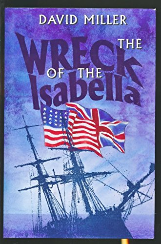 The Wreck of the Isabella (9780850524567) by David Miller