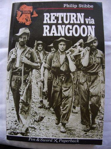 9780850524765: Return Via Rangoon (Pen & Sword Paperback)
