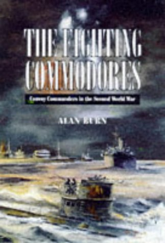 9780850525045: Fighting Commodores Convoy Commanders In