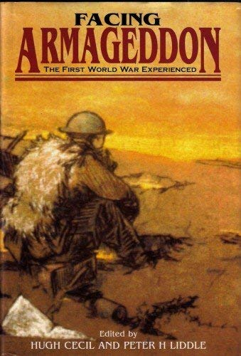 9780850525069: Facing Armaggedon: The First World War Experienced