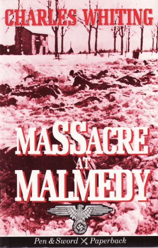 9780850525120: Massacre at Malmedy: The Story of Jochen Peiper's Battle Group Ardennes, December, 1944