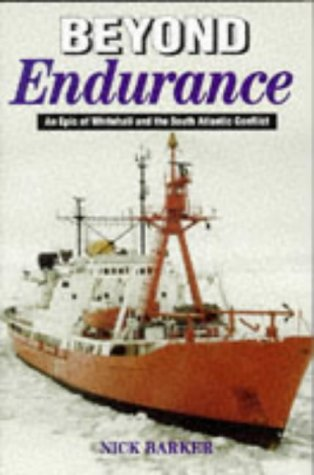 9780850525229: Beyond Endurance