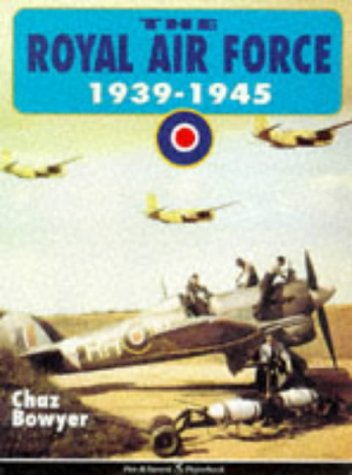 Royal Air Force 1939-1945 (0850525284) by Bowyer, Chaz