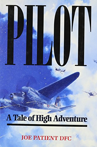 9780850525441: Pilot: A Tale of High Adventure