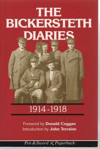 Bickersteth Diaries: 1914-1918: John Burgon Bickersteth
