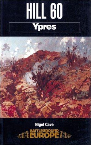 9780850525595: Hill 60: Ypres (Battleground Europe)
