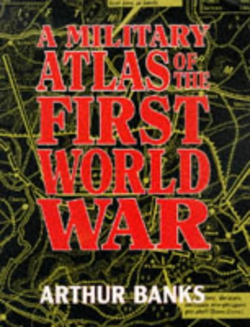 9780850525632: A Military Atlas of the First World War
