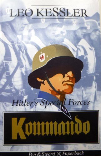 9780850525830: Kommando: Hitler's Special Forces in the Second World War (Pen & Sword paperback)