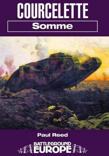 9780850525922: COURCELETTE: SOMME (Battleground Europe)
