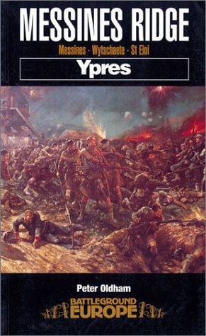 Battleground Europe - Ypres - 5 volumes: 1) Hill 60. 2) Messine Ridge. 3) Passchendaele - The Fight...
