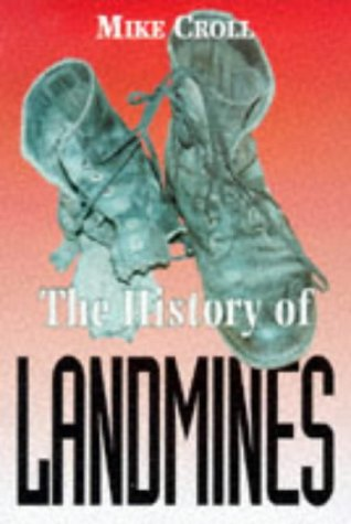 9780850526288: The History of Landmines