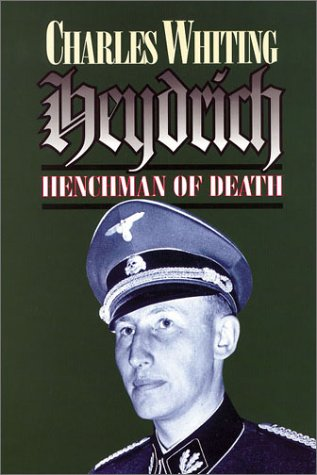 Heydrich: Henchman of Death: Whiting, Charles