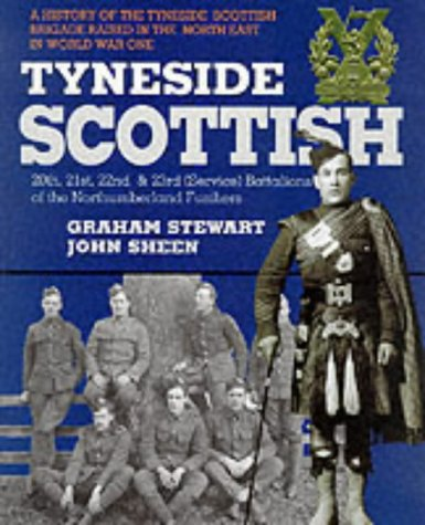 Tyneside Scottish: 20th, 21st, 22nd and 23rd (Service) Battalions of the Northumberland Fusiliers...