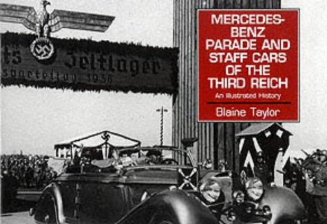 9780850526578: Mercedes Benz Parade and Staff Cars of the Third Reich, 1933-45