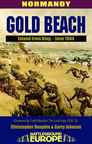 9780850526615: Normandy: Gold Beach - Inland from King, June 1944 (Battleground Europe)