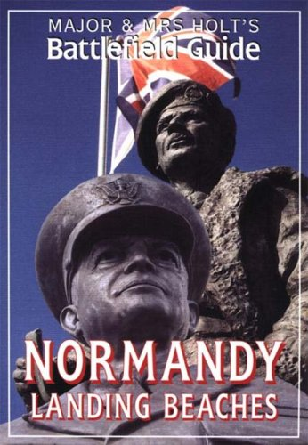 9780850526622: Battlefield Guide to the Normandy D-Day Landing Beaches