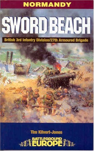 9780850526738: Sword Beach: 3rd British Infantry Division's Battle for the Normandy Beachhead : 6 June-10 June 1944