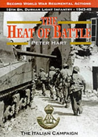 9780850526905: The Heat of Battle: The Italian Campaign (Second World War regimental actions)
