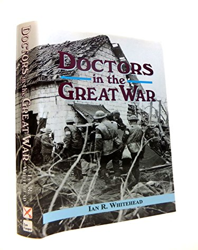 9780850526912: Doctors in the Great War