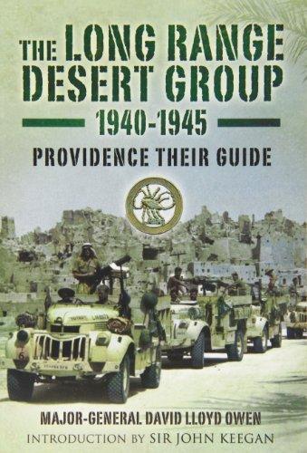 9780850527124: The Long Range Desert Group 1940-45: Providence Their Guide