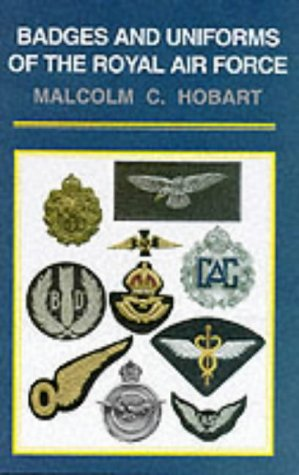 9780850527391: Badges and Uniforms Of The Royal Air Force