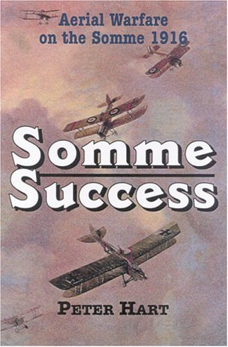 9780850527414: Somme Success: Aerial Warfare on the Somme 1916