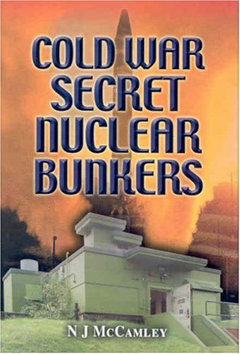 COLD WAR SECRET NUCLEAR BUNKERS: McCAMLEY, N. J.