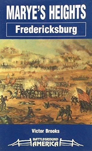 Marye's Heights : Fredericksburg: Brooks, Victor D.