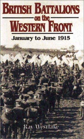 British Battalions on the Western Front: January to June 1915
