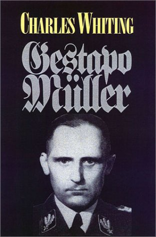 The Search for 'Gestapo' Muller.: Whiting, Charles